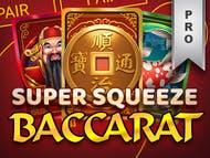 Super Squeeze Baccarat Pro