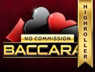 Baccarat No Commission High Roller