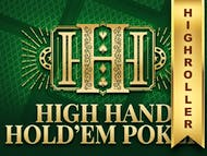 High Hand Holdem Poker High Roller