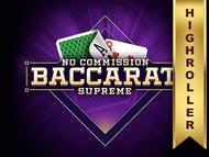 Supreme Baccarat No Commission High Roller