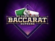 Supreme Baccarat No Commission