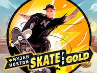 Nyjah Huston Skate for Gold